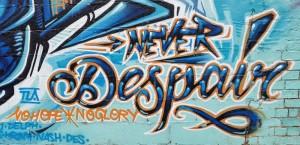 Never Despair, No Hope No Glory